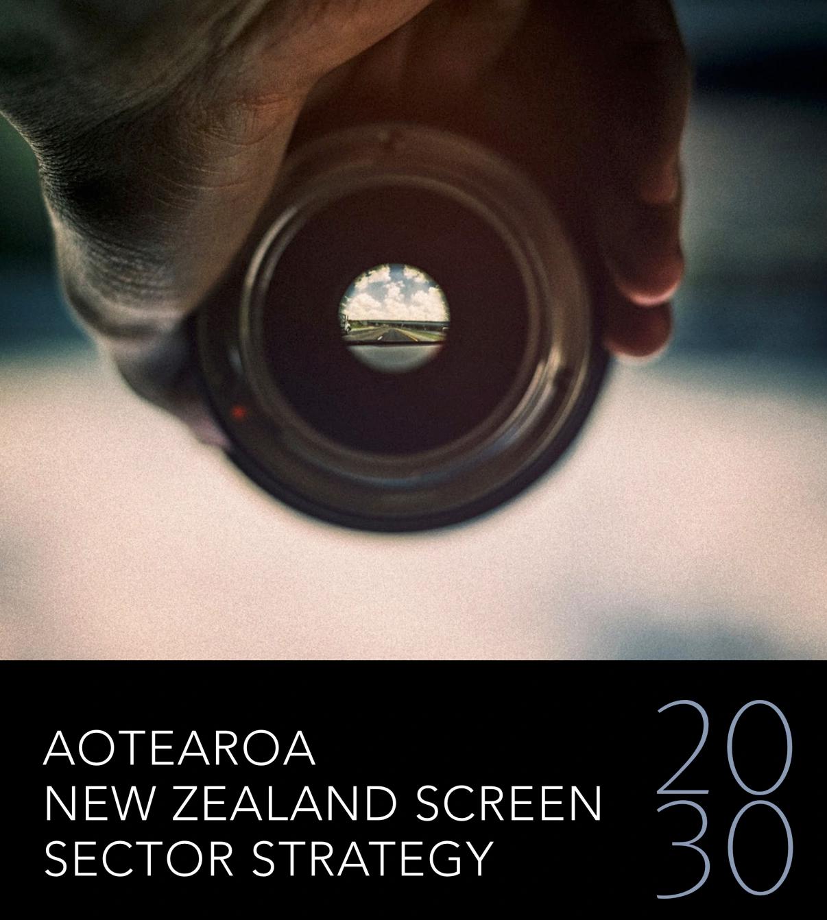 Aotearoa New Zealand Screen Sector Strategy 2030 Released